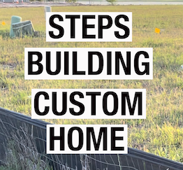 STEPS TO BUILDING A CUSTOM HOUSE | PARTNERS IN BUILDING PART 1